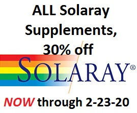 all Solaray supplements 30% now through 2/23/20